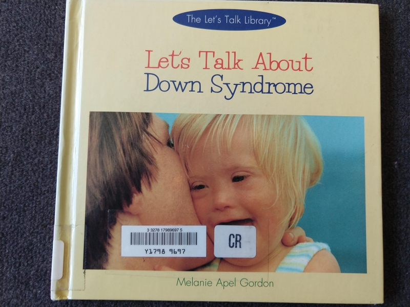 """Let's Talk about Down Syndrome"""