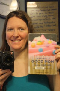 "Me with book ""I was a Good Mom Before I had Kids"""