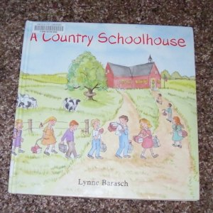A Country Schoolhouse book